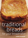 Traditional Breads For Your Breadmaker (eBook)
