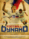Football Dynamo (eBook): Modern Russia and the People's Game