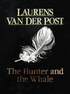 The Hunter and the Whale (eBook)
