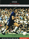 Ossie (eBook): King of Stamford Bridge