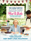 Great British Bake Off (eBook): How to Bake: The Perfect Victoria Sponge and Other Baking Secrets