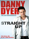 Straight Up (eBook): My Autobiography