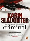 Criminal (eBook): Will Trent Series, Book 7