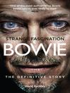 Strange Fascination (eBook): David Bowie: The Definitive Story