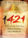 1421 (eBook): The Year China Discovered The World