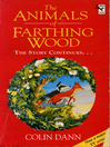 The Animals of Farthing Wood (eBook): The Story Continues....