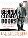 World War Two (eBook): Behind Closed Doors: Stalin, the Nazis and the West
