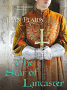 The Star of Lancaster (eBook): Plantagenet Saga, Book 11