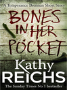 Bones In Her Pocket (Temperance Brennan Short Story) (eBook)
