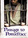 Passage to Pontefract (eBook): Plantagenet Saga, Book 10