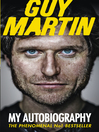 Guy Martin (eBook): My Autobiography