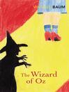 The Wizard of Oz (eBook): Oz Series, Book 1