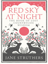Red Sky at Night (eBook): The Book of Lost Country Wisdom