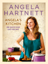 Angela's Kitchen (eBook): 200 Quick and Easy Recipes
