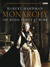 Monarchy (eBook): The Royal Family at Work