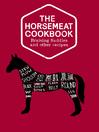 The Horsemeat Cookbook (eBook)