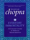 Everyday Immortality (eBook)