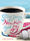 The Secret Diary of a New Mum (aged 43 1/4) (eBook)