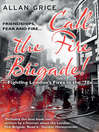 Call the Fire Brigade! (eBook): Fighting London's Fires in the '70s