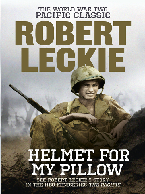 Helmet for my Pillow (eBook): The World War Two Pacific Classic