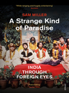 A Strange Kind of Paradise (eBook): India Through Foreign Eyes