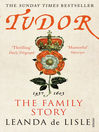 Tudor (eBook): The Family Story