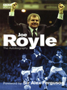 Joe Royle the Autobiography (eBook)