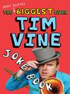 The (Not Quite) Biggest Ever Tim Vine Joke Book (eBook)