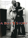 A Boy's Story (eBook): The Revelations and Wild Times of a Young Skin