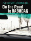 On the Road to Babadag (eBook): Travels in the Other Europe
