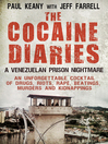 The Cocaine Diaries (eBook): A Venezuelan Prison Nightmare