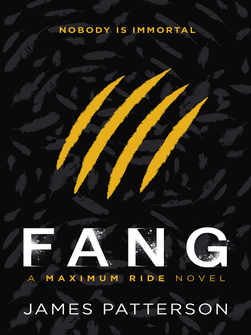 Fang (eBook): Maximum Ride Series, Book 6