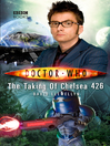 The Taking of Chelsea 426 (eBook): Doctor Who Series, Book 36