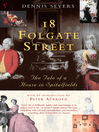 18 Folgate Street (eBook): The Life of a House in Spitalfields