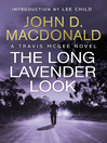 The Long Lavender Look (eBook): Introduction by Lee Child: Travis McGee, No.12