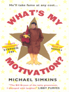 What's My Motivation? (eBook)