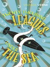 Twenty Thousand Leagues Under the Sea (eBook)