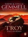 Fall of Kings (eBook): Troy Series, Book 3