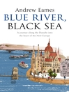 Blue River, Black Sea (eBook)