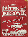The Borrower (eBook)