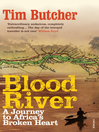 Blood River (eBook): A Journey to Africa's Broken Heart
