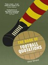The Book of Football Quotations (eBook)