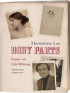 Body Parts (eBook): Essays on Life-Writing