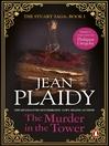 The Murder in the Tower (eBook): Stuart Saga, Book 1