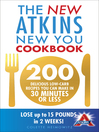 The New Atkins New You Cookbook (eBook): 200 delicious low-carb recipes you can make in 30 minutes or less
