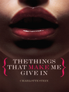 The Things That Make Me Give In (eBook)