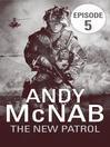 The New Patrol (eBook): Episode 5