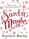 Santa Maybe (eBook)