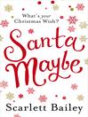 Santa Maybe (eBook)