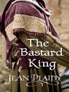 The Bastard King (eBook): Norman Trilogy, Book 1